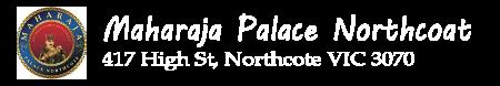 Maharaja Palace Northcote